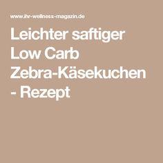 Leichter saftiger Low Carb Zebra-Käsekuchen - Rezept