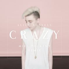 """Alice Russell """"Crazy"""" (Mike Polarny Remix)  FREE DOWNLOAD: https://soundcloud.com/mikepolarny/crazy"""