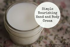 This Nourishing Hand and Body Cream is super easy and keeps your skin soft, even in the winter months. Add your choice of essential oils for a luxurious smell. All-natural and toxin free.
