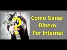 Como Ganar dinero por internet 2017 como ganar dinero en internet y cobr...