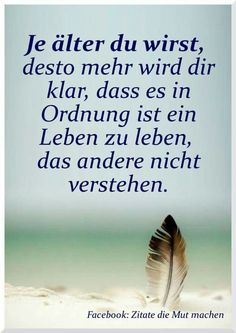 It's ok to live a life that others do not understand. S Quote, True Quotes, Cool Slogans, German Words, Light Of Life, Good Thoughts, True Words, Quotations, About Me Blog