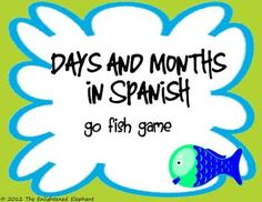 FREE Spanish Days and Months Go Fish Card Game - The Enlightened Elephant - TeachersPayTeachers.com