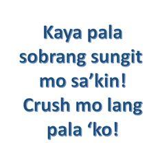 Tagalog Quotes – Sobrang Sungit