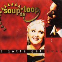 Soup De Loop