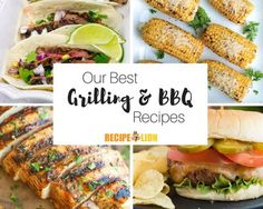 23 Grilling Ideas for Dinner + How to Grill a Steak