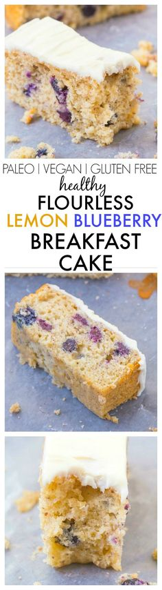 Healthy Flourless Lemon and Blueberry Breakfast Cake- Light and fluffy on the inside, tender on the outside with a hint of citrus; have a guilt free dessert for breakfast- NO butter, oil, flour or sug (Vegan Gluten Free Desserts) Gluten Free Baking, Gluten Free Desserts, Dairy Free Recipes, Vegan Desserts, Gluten Free Breakfasts, Diet Recipes, Blueberry Breakfast, Breakfast Cake, Blueberry Cake