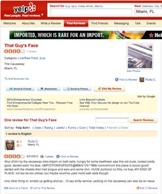 """That Guy's Face"" review on Yelp...so wrong but so well done!"