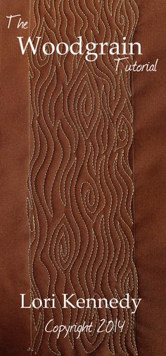 FREE tutorial today at The Inbox Jaunt Woodgrain, Free Motion Quilting Lori Kennedy