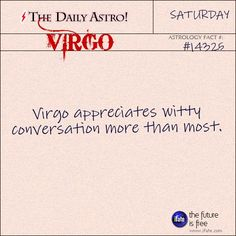 Virgo 14325: Visit The Daily Astro for more facts about Virgo.You'll probably love the quality virgo-astrology insight and wisdom on iFate.com today.
