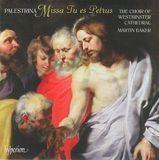Palestrina: Missa Tu Es Petrus; Missa Te Deum Laudamus [CD]