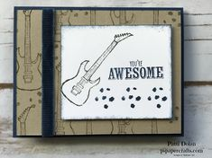Easy Masculine or Teen birthday card using the Epic Celebration stamp set from Stampin Up.  The guitars were stamped randomly to create the background and the Corduroy Ribbon adds a nice embellishment.