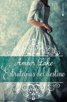 Amber Lake - Estrategias del destino (Ediciones Kiwi).