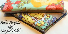 Fabric Portfolio and Notepad Holder Tutorial - The Cottage Mama. A great gift idea if you know anyone who still uses a pen & paper. :)