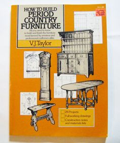 """1983 """"How To Build Period Country Furniture"""" Book With Full Working Drawings Projects More by parkledge on Etsy"""