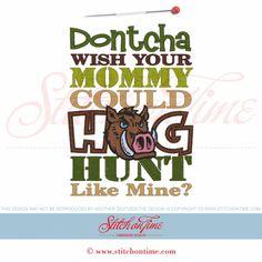 42 Hogs : Dontcha Wish Mommy Hog Hunt 5x7
