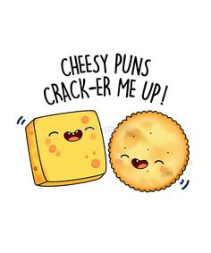 """Cheese and Cracker Food Pun"" von punnybone – Valentinstag Ideen Funny Food Puns, Cute Jokes, Punny Puns, Cute Puns, Corny Jokes, Dad Jokes, Food Humor, Funny Memes, Food Meme"