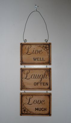 Hey, I found this really awesome Etsy listing at https://www.etsy.com/listing/463032684/live-well-laugh-often-love-much