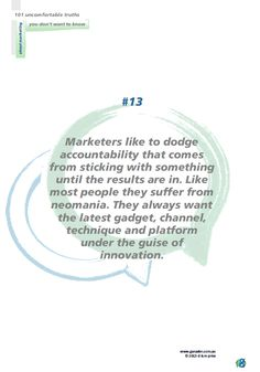 No 13 Marketers like to dodge accountability