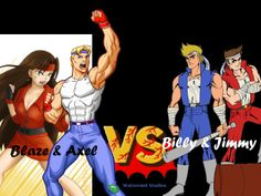 Blaze and Axel vs Billy and Jimmy.  Streets of Rage (Bare Knuckle), Double Dragon.