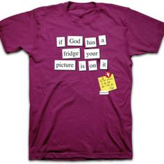 God Has a Fridge T Shirt | Extreme Christian Clothes - For anyone who loads up their fridge with pictures, this tee will hit home. Romans 8:16