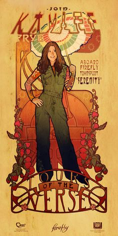 Art Nouveau Firefly Prints: Beautiful Damn Heroes! So many BDH's Kaylee is fun and sweet but Zoe is fierce.