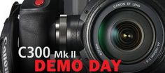 Canon + AbelCine: Canon C300 Mark II Demo Day – Chicago, USA, at No Cost October 19, 2015