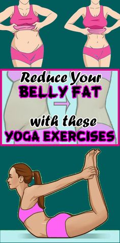 4 Amazing Yoga Exercises Which Will Help You Reduce Your Belly Fat