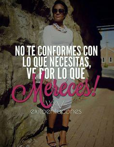 No seas CONFORMISTA!!! Ve por todo!!! -WV- Síguenos por Instagram @exitoentaconeswv #exitoentacones #frase #motivacion #dequeestashecha #exito #mujerimparable #liderazgofemenino #metas #enfoque #vision #emprende #sinlimites #prioridades #SaldetuZONAdeConfort #ambicion #notedetengas #niteConformes
