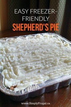 This recipe for the ultimate comfort food, Easy Freezer-Friendly Shepherd's Pie is one of our family's favourite. Ground beef and veggies smothered in a tasty gravy, topped with delicious mashed potatoes. This freezer-friendly Shepherd's Freezable Meals, Make Ahead Freezer Meals, Crock Pot Freezer, Freezer Cooking, Cooking Recipes, Freezer Desserts, Freezer Recipes, Hamburger Freezer Meals, Meals With Beef
