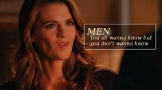 MEN, you all wanna know.. But you don't wanna know. #katebeckett #castle