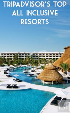 Travel review site, TripAdvisor, has released its list of the top 25 all-inclusive resorts in the world, including RCI resort Secrets Maroma Beach.