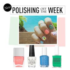 """Polishing Off the Week"" by polyvore-editorial ❤ liked on Polyvore featuring beauty, Nails Inc., OPI, Obsessive Compulsive Cosmetics, Essie, nailpolish, polishingofftheweek and newnownails"