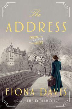 The Address by Fiona Davis | PenguinRandomHouse.com  Amazing book I had to share from Penguin Random House