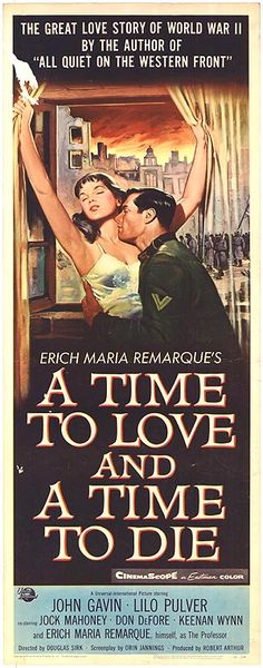 A Time to Love and a Time to Die. Douglas Sirk 1958. Premiere Insert poster US.