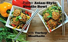 Paleo Asian-Style Noodle Bowl with Turkey Meatballs - Happy Healthnut