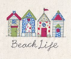 From Days In Design www.etsy.com/shop/daysindesign www.daysindesign.co.uk A4 Print of machine free motion embroidery and appliqué illustration of a pretty row of beach huts in red, green and blue. 'Beach Life'
