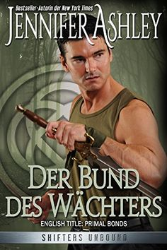 Der Bund des Wächters: German Edition (Shifters Unbound 2)