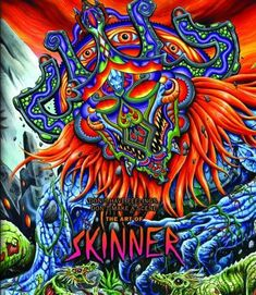 A new chapter in the extraordinary and unorthodox career of the artist known as Skinner. Take a vibrant, neon tour through the travels, shows, experiments, Coffee Table Art Books, Bizarre Art, Skateboard Design, High Art, Classic Books, Psychedelic Art, Book Gifts, Death Metal, Art Music