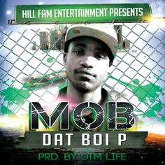 MP3: Dat Boi P (@DatBoiPTheBest) » Mob