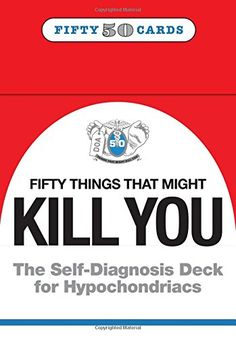 Knock Knock 50 Things that Might Kill You: The Self-Diagnosis Card Deck for Hypochondriacs (Stationery) When Is Fathers Day, Runny Nose, Coping Mechanisms, Deck Of Cards, Knock Knock, About Uk, No Worries, 50th, Self