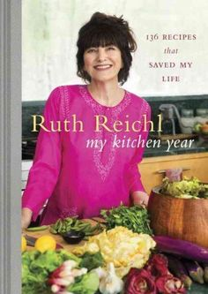 My Kitchen Year by Ruth Reich via npr: Listen to the story. #Cooking #Biography #Ruth_Reichl