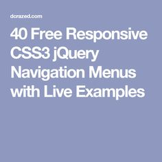 40 Free Responsive CSS3 jQuery Navigation Menus with Live Examples