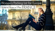 If you're traveling to Europe, read this packing list that shows you what to wear in Paris - create the perfect travel wardrobe!