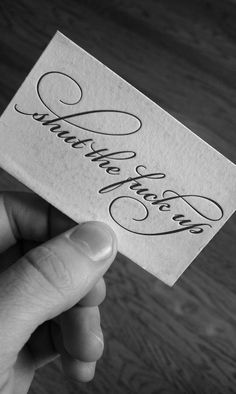 Calligraphy makes it seem nicer...lol...I'm going to make these and pass them out at will : )