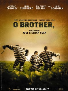 O Brother, Where Art Thou? [Poster, 7 of 63 high-resolution movie posters in this group. Old Movie Posters, Cinema Posters, Movies And Series, Movies And Tv Shows, George Clooney, Film Movie, Brothers Film, Coen Brothers, Film Mythique