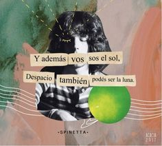 #spinetta #bajan #artaud Rock And Roll, Street Quotes, Postive Vibes, Tumblr Quotes, Describe Me, Typography Quotes, Spanish Quotes, Some Words, Words Quotes