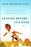 Leaving Before It's Over - Jean Reynolds Page