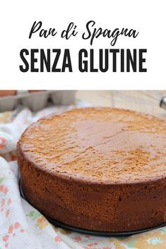 Ricetta per preparare il Pan di Spagna senza glutine e senza lievito, soffice e perfetto per realizzare torte di compleanno e non solo. Ricetta infallibile ! Gluten Free Diet, Gluten Free Baking, Gluten Free Recipes, Sweets Recipes, Cake Recipes, Torte Cake, Pastry Art, Baking And Pastry, Sweet Cakes