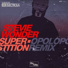 Stevie Wonder - Superstition (OPOLOPO Remix) by OPOLOPO on SoundCloud
