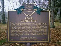Zoar Village, OH (Tuscarawas County) - Ohio Historical Marker #18 - 79 in Zoar Cemetery.